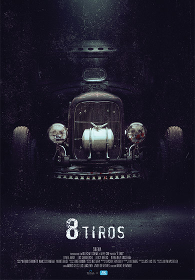 8 Tiros (2013) - Finished - VFX Supervisor