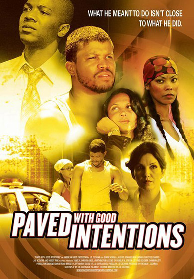 Paved with Good Intentions (2006) - Released - VFX Supervisor